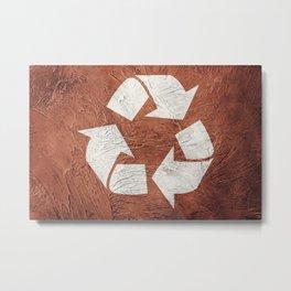Recycle symbol on Grunge background. Vintage style. Metal Print