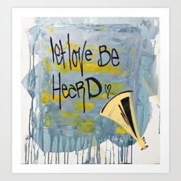 Let Love Be Heard! Art Print