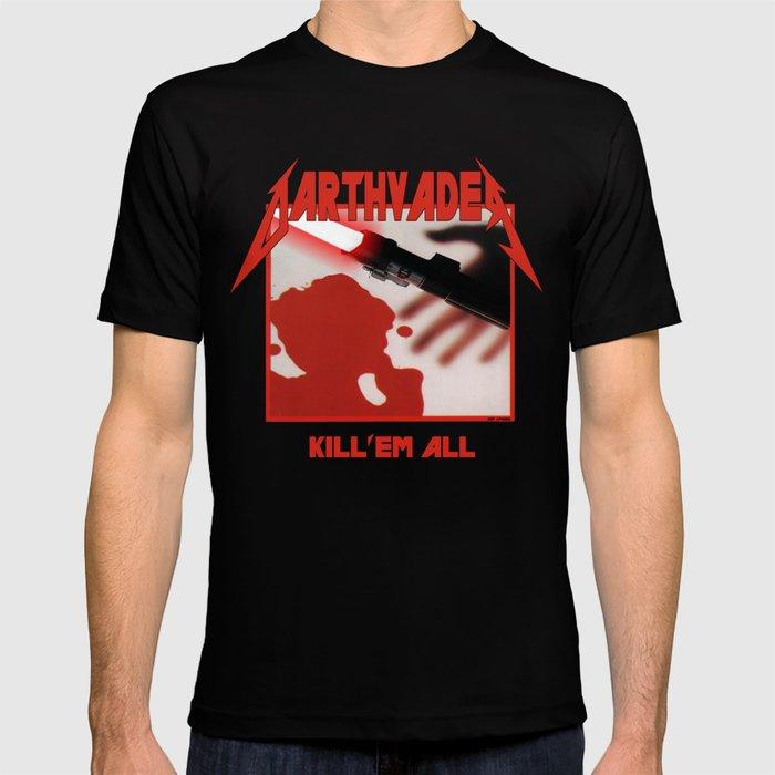 DarthvadeR Kill 'em all T-shirt