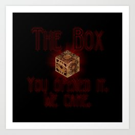 Hellraiser The Box You Opened It Art Print