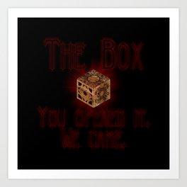 Hellraiser The Box You Opened It Art Print
