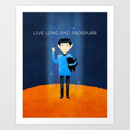 Live Long And Prospurr Art Print