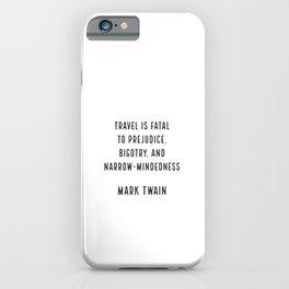 Mark Twain on Travel iPhone Case