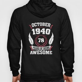 October 1940 78 years of being awesome Hoody