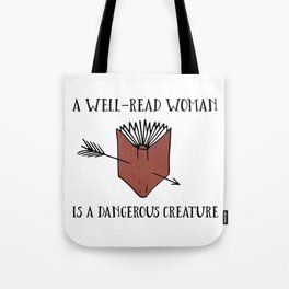 A Well-Read Woman is a Dangerous Creature (Red) Tote Bag