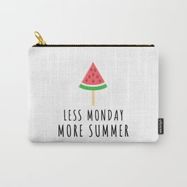 Less Monday More Summer Melon Carry-All Pouch