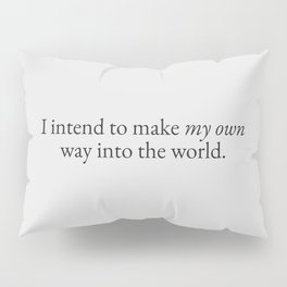 Way in the World Pillow Sham