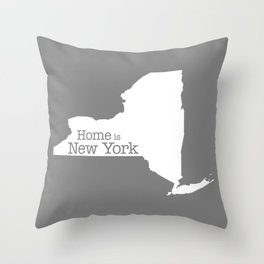 Home is New York - State outline on gray Throw Pillow
