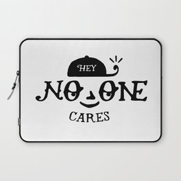 No One Cares Laptop Sleeve