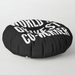 World's Okayest Co-worker (Black & White) Floor Pillow