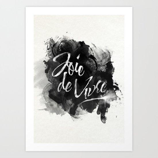 Joie De Vivre Art Print