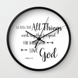 All Things Work Together - Rom 8:28 Wall Clock