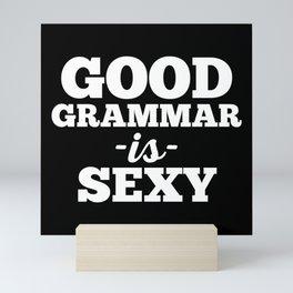 Good Grammar Funny Quote Mini Art Print
