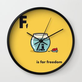 F is for freedom - the irony Wall Clock
