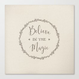 believe in the magic Canvas Print