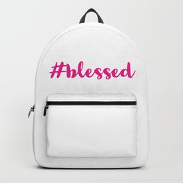 PINK Hashtag blessed Backpack