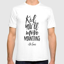 NURSERY WALL DECOR,Kid You'll Move Mountains,Dr.Seuss Quote,Kids Gift,Typography Print,Children T-shirt