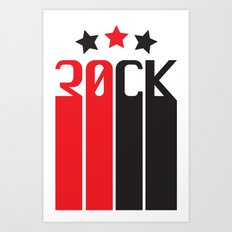 30CK - ROCK Art Print