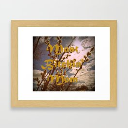 for those bitchin' kind of moms Framed Art Print