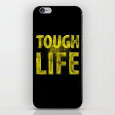 TOUGH LIFE iPhone & iPod Skin