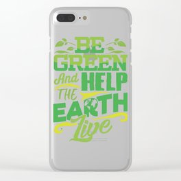 Environmentalist Gift Clear iPhone Case