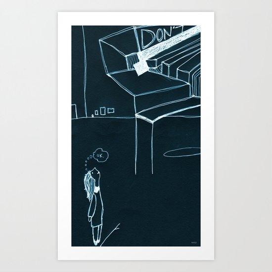 DON'T.OK. Art Print