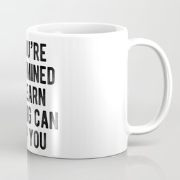 Motivational - Nothing Can Stop You Coffee Mug