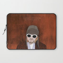 i'd rather be hated for who i am than loved for who i'm not  Laptop Sleeve