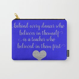 Dance Teacher Sayings Carry-All Pouch