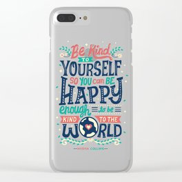 Be kind to yourself Clear iPhone Case