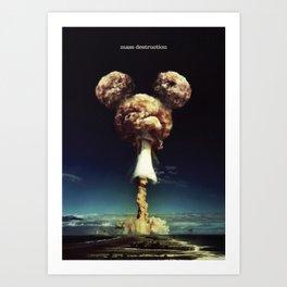 Mass Destruction Art Print