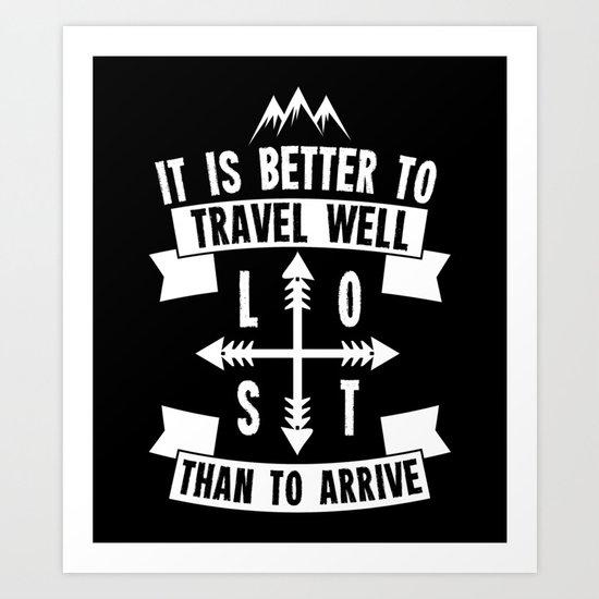 Travel Well Art Print