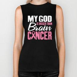 My God is Bigger Than Brain Cancer Support Awareness Beat Cancer Biker Tank