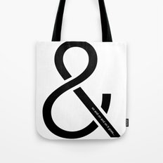 and on and on and on it goes... Tote Bag