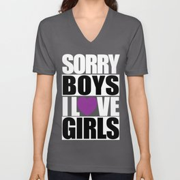 SORRY BOYS... Unisex V-Neck