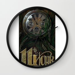 The 11th Hour Wall Clock