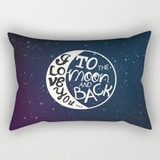 I LOVE YOU to the MOON and BACK! Rectangular Pillow