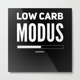 Low Carb Mode Loading Metal Print