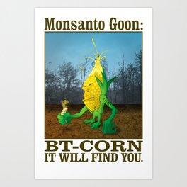 GMO Monsanto Goon: Bt-Corn Art Print