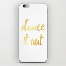 Dance It Out- Gold iPhone Skin