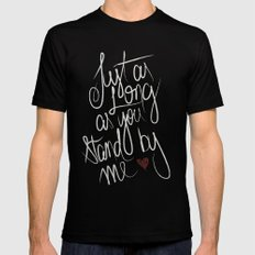 STAND BY ME Black MEDIUM Mens Fitted Tee