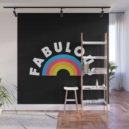 FABULOUS Wall Mural