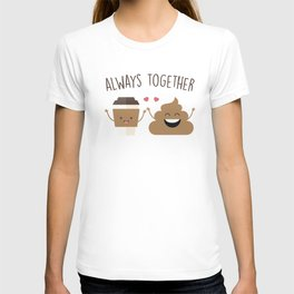 Always Together, Cute, Funny, Quote T-shirt