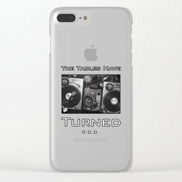 The Tables Have Turned... Clear iPhone Case