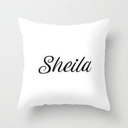 Name Sheila Throw Pillow