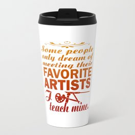 Art Teacher Travel Mug