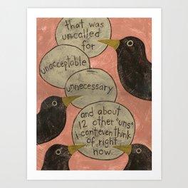 Overheard - Uncalled For Art Print