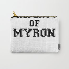 Property of MYRON Carry-All Pouch