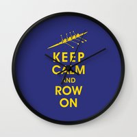 rowing Wall Clocks featuring Keep Calm and Row On (For the Love of Rowing) by KeepCalmShop
