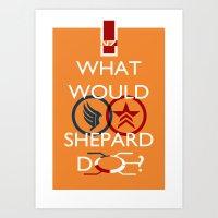 What Would Shepard Do? Mass Effect inspired art Art Print